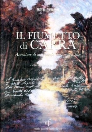 Il Fiumetto di Carra' - Avventure di un vincolo storico-artistico